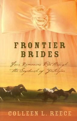 Frontier Brides: Silence in the Sage/Whispers in the Wilderness/Music in the Mou