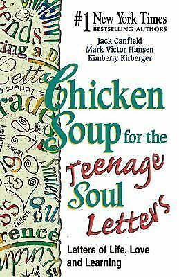 Chicken Soup for the Teenage Soul Letters of Life, Love, & Learning - Brand New!