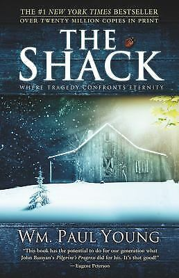 The Shack: Where Tragedy Confronts Eternity Paperback By William P. Young