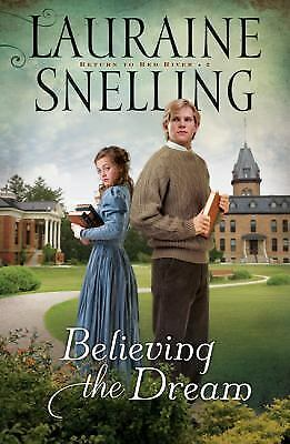 BELIEVING THE DREAM - LAURAINE SNELLING (PAPERBACK)ex-lib.