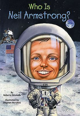 Who Was Neil Armstrong?, Edwards, Roberta, Good Book