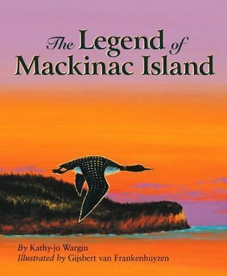 The Legend of Mackinac IslandWargin (1999) Signed