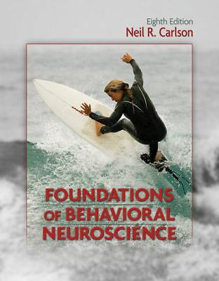 Foundations of Behavioral Neuroscience by Neil R. Carlson (2010, Hardcover,...