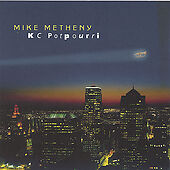 KC Potpourri by Mike Metheny
