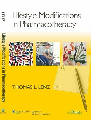 Lifestyle Modifications in Pharmacotherapy by Lenz PharmD  MA, Thomas L.