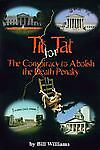 Tit for Tat: The Conspiracy to Abolish the Death Penalty by Williams, Bill