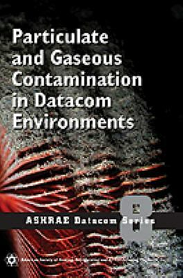 Particulate and Gaseous Contamination in Datacom Environments
