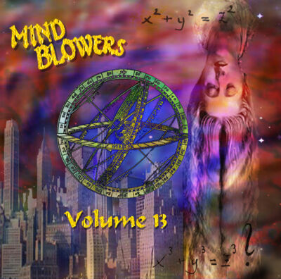MIND BLOWERS VOL.13   60s U.S. PSYCHEDELIC   NUGGETS