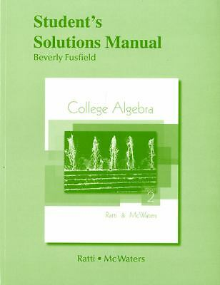Student Solutions Manual for College Algebra by Ratti, J. S., McWaters, Marcus