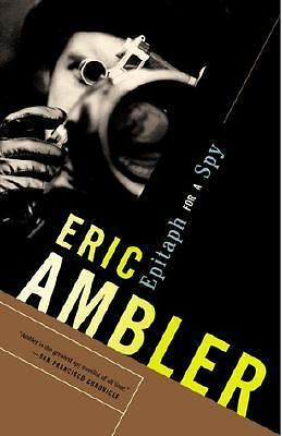 Epitaph for a Spy by Ambler, Eric