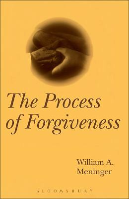 The Process of Forgiveness by Meninger, William