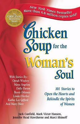 Chicken Soup for the Woman's Soul by Marci Shimoff, Jennifer R. Hawthorne, Jenni