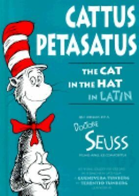 Cattus Petasatus: The Cat in the Hat in Latin (Latin Edition) by Dr. Seuss, Jen