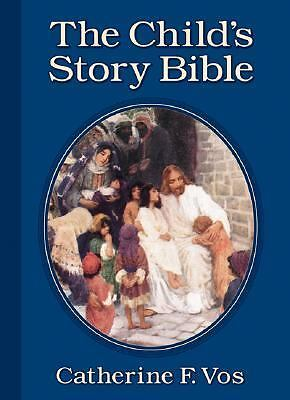 The Child's Story Bible by Catherine F. Vos (2003, Hardcover, Reprint)