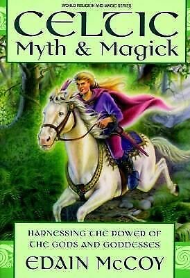 Celtic Myth & Magick: Harness the Power of the Gods and Goddesses (Llewellyn's