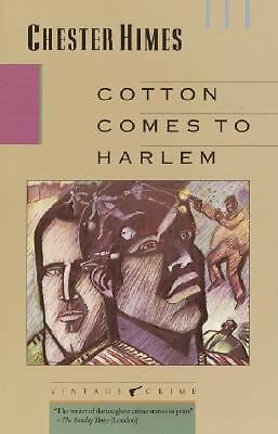 Cotton Comes to Harlem by Himes, Chester