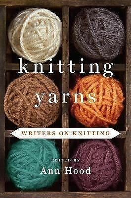 Knitting Yarns: Writers on Knitting by