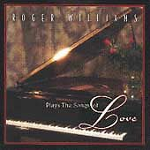 Roger Williams .. Plays the Songs of Love .. (Piano) Instrumentals .. Oldies