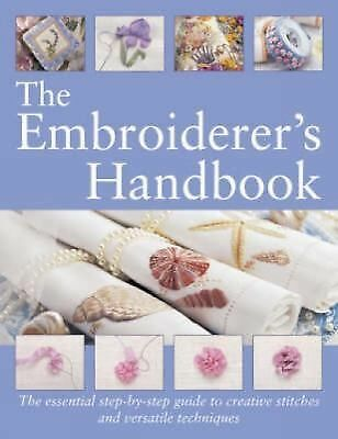 The Embroiderer's Handbook by Bauer, Margie