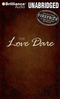 By Stephen Kendrick, Alex Kendrick: The Love Dare [Audiobook] by