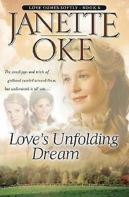 Love's Unfolding Dream (Love Comes Softly Series #6) (Volume 6) by Oke, Janette