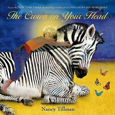 The Crown on Your Head by Tillman, Nancy