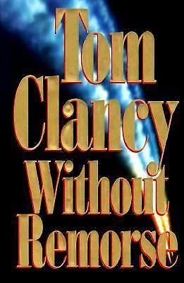 Without Remorse by Tom Clancy (1993, Hardcover)