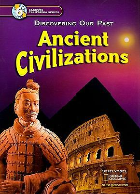 Ancient Civilization ~ Glencoe California Series 2006 Student HC Spielvogel