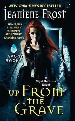 Up from the Grave (Night Huntress) by Frost, Jeaniene