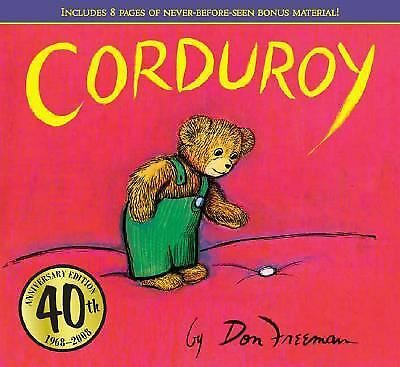 Corduroy (40th Anniversary Edition) by Freeman, Don
