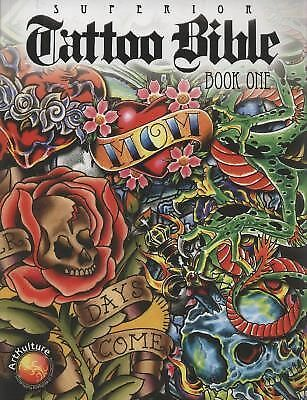 Superior Tattoo Bible: Book One by