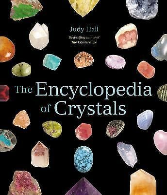 The Encyclopedia of Crystals by Hall, Judy