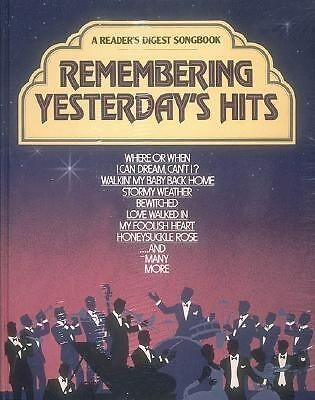 Remembering Yesterday's Hits (A Reader's Digest Songbook) by