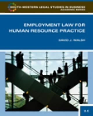 Employment Law for Human Resource Practice by David J. Walsh (2009, Hardcover)