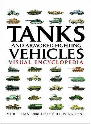 Tanks and Armored Fighting Vehicles (Visual Encyclopedia) by Jackson, Robert