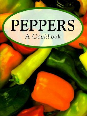 Peppers: A Cookbook 1997 by Berkley, Robert 0785807888