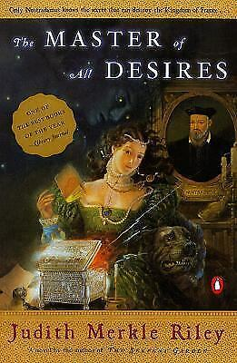 The Master of all Desires, a novel by Judith Merkle Riley