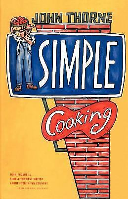 Simple Cooking, Thorne, John, Acceptable Book