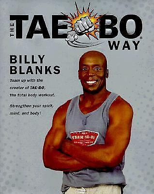 The Tae-Bo Way by Billy Blanks (1999, Hardcover)