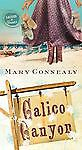 Calico Canyon 2 by Mary Connealy (2013, Paperback)