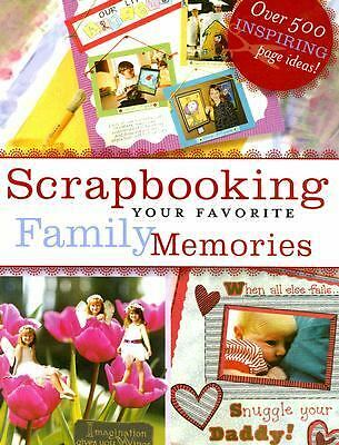 Scrapbooking Your Favorite Family Memories by Michele Gerbrandt (2006,...