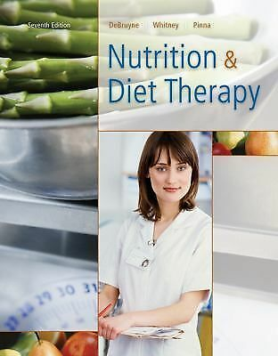 Nutrition and Diet Therapy by Eleanor Whitney, Kathryn Pinna and Linda...