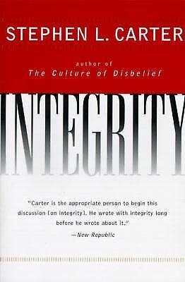 Integrity by Stephen L. Carter (1996, Paperback)