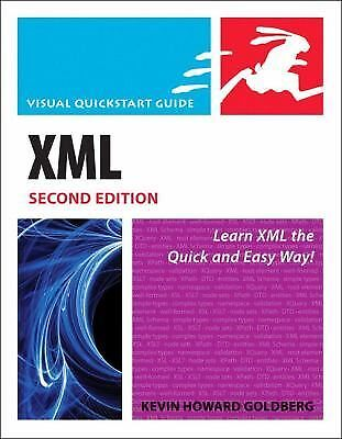 XML by Elizabeth Castro and Kevin Howard Goldberg (2008, Paperback)