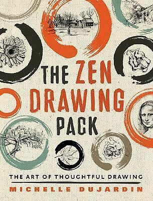 Zen Drawing : The Art of Thoughtful Drawing by Michelle Dujardin (2014,...