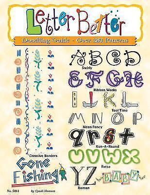 Letter Better: Doodling Guide Over 280 Patterns Design Originals