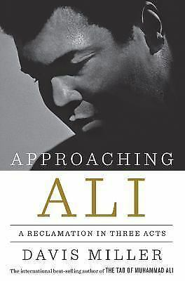 APPROACHING ALI, Davis Miller; AUTOGRAPHED (ALL-TIME BEST MUHAMMAD ALI BOOK)