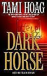 Dark Horse by Tami Hoag (2002, Cassette, Abridged)