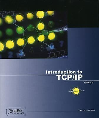 Introduction to TCP/IP: Understanding Data Communications Across the Internet, R