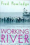 Working River, Powledge, Fred, Good Book